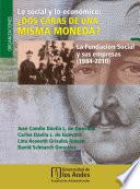 Lo social y lo económico: ¿dos caras de una misma moneda?