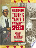 Sojourner Truth s  Ain t I a Woman   Speech