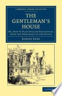 The Gentleman S House