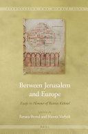 Between Jerusalem and Europe