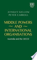 Middle Powers and International Organisations