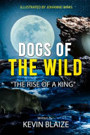 Dogs of the Wild Book