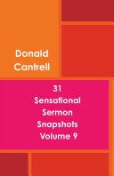 31 Sensational Sermon Snapshots Volume 9