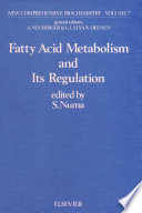 Fatty Acid Metabolism And Its Regulation Book PDF