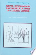 Water  Environment and Society in Times of Climatic Change
