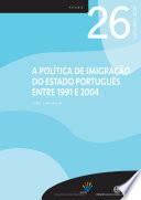 Thumbnail A política de imigração do estado português entre 1911 e 2004