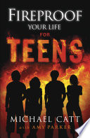 Fireproof Your Life For Teens Book PDF