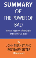 Summary of The Power of Bad by John Tierney and Roy Baumeister