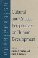 Cultural and Critical Perspectives on Human Development [Pdf/ePub] eBook