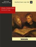 A Book of Golden Deeds (EasyRead Super Large 18pt Edition)