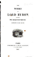 The Works of Lord Byron Including the Suppressed Poems ...