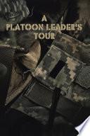 A Platoon Leader s Tour