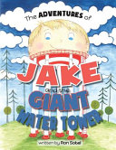 The Adventures of Jake and the Giant Water Tower