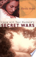 Living with Your Husband s Secret Wars
