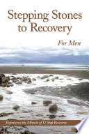 Stepping Stones To Recovery For Men Book
