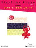PlayTime Piano Music from China - Level 1 Pdf/ePub eBook