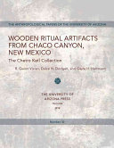 Wooden Ritual Artifacts from Chaco Canyon  New Mexico