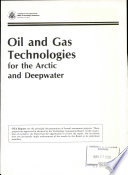 Oil And Gas Technologies For The Arctic And Deepwater