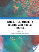 Mobilities  Mobility Justice and Social Justice
