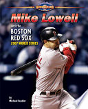 Mike Lowell and the Boston Red Sox