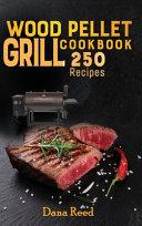 Wood Pellet Grill Cookbook