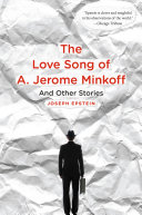 The Love Song of A  Jerome Minkoff