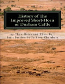 History Of The Improved Short Horn Or Durham Cattle