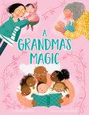 A Grandma s Magic