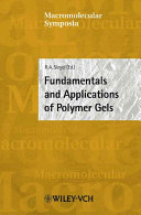 Fundamentals and Applications of Polymer Gels
