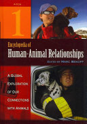 Encyclopedia of Human Animal Relationships  4 Volumes   A Global Exploration of Our Connections with Animals