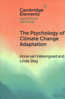 The Psychology of Climate Change Adaptation