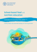 School based food and nutrition education