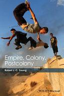 Empire  Colony  Postcolony