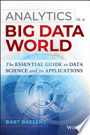 Analytics in a Big Data World Book