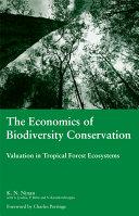 The Economics of Biodiversity Conservation