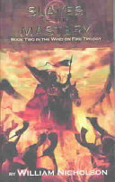 Wind on Fire Trilogy Book Two, The Slaves of the Mastery (mass market)
