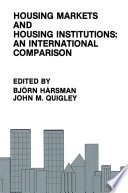 Housing Markets and Housing Institutions  An International Comparison