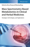 Mass Spectrometry Based Metabolomics in Clinical and Herbal Medicines