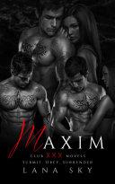 Pdf Maxim: The Complete Trilogy: A Dark Billionaire Romance Telecharger