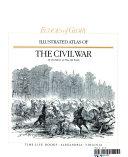 Illustrated Atlas of the Civil War