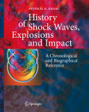 History of Shock Waves, Explosions and Impact
