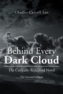 Behind Every Dark Cloud