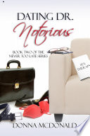Dating Dr  Notorious  Contemporary Romance  Humor