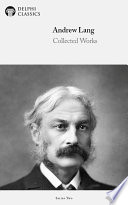 Delphi Works of Andrew Lang  Illustrated