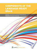 Components of the Language Ready Brain Book