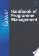 Gower Handbook of Programme Management Book