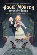 Pdf Aggie Morton, Mystery Queen: The Body under the Piano Telecharger