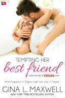 Tempting Her Best Friend