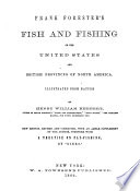 Frank Forester s Fish and Fishing of the United States and British Provinces of North America