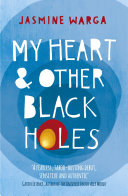 My Heart and Other Black Holes Book